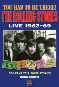 You-Had-To-Be-There-The-Rolling-Stones-Live-1962-69-by-Richard-Houghton