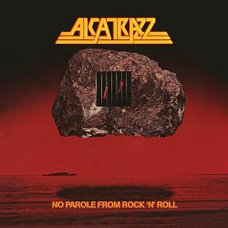 ALCATRAZZ no parole